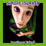 A Hail to the Deadites song by Sade Slavey