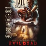 Evil Dead documentary Hail to the Deadites unveil its official trailer and poster